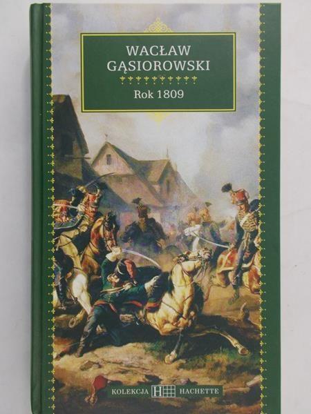 Gąsiorowski Wacław - Rok 1809