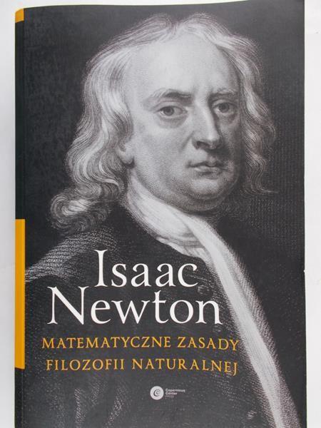 Newton Isaac - Matematyczne zasady filozofii naturalnej