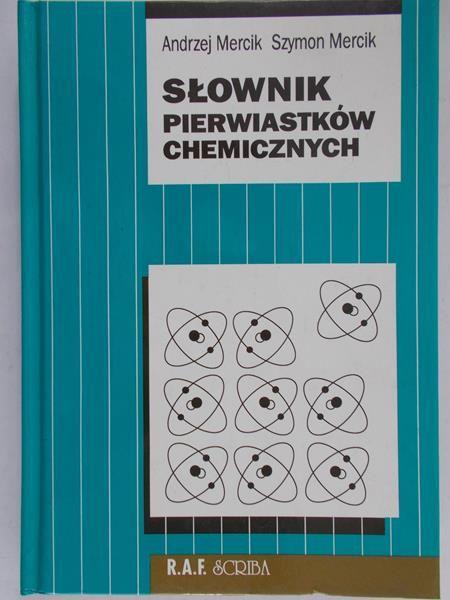 Mercik Andrzej - Słowniki pierwiastków chemicznych