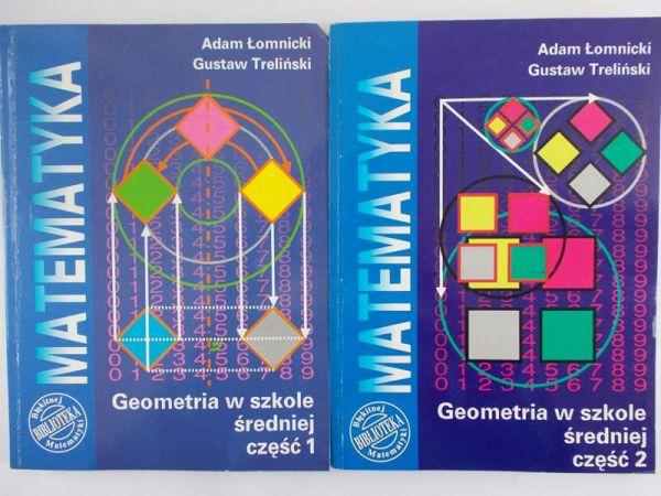 Łomnicki Adam - Geometria w szkole średniej część 1-2