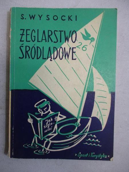 Wysocki Stefan - Żeglarstwo śródlądowe