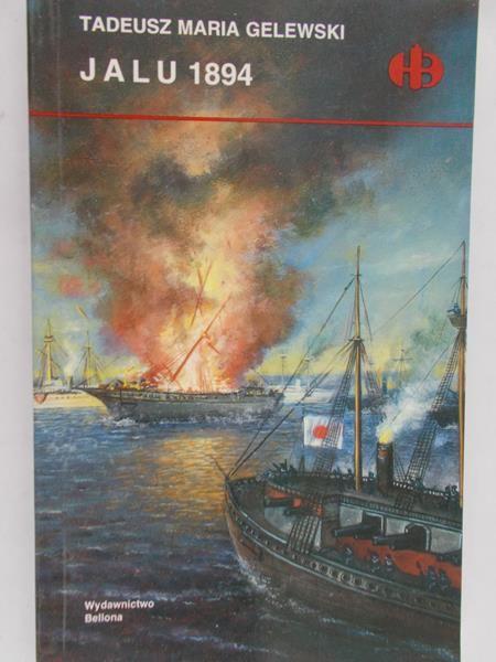 Gelewski Tadeusz M. - Jalu 1894, Historyczne Bitwy