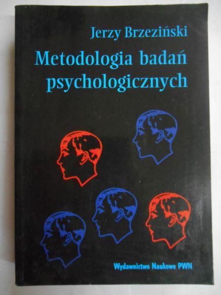 Brzeziński Jerzy - Metodologia badań psychologicznych