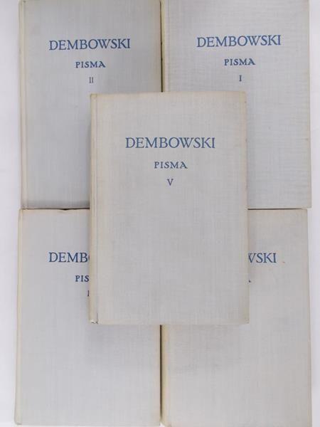 Dembowski Edward - Pisma T. I-V