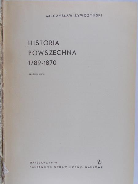 Żywczyński Mieczysław - Historia powszechna 1789-1870