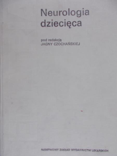 Czochańska Jagna (red.) - Neurologia dziecięca