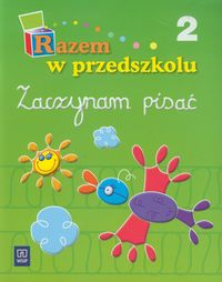 Sowińska Anna - Razem w przedszkolu: Zaczynam pisać, część 2
