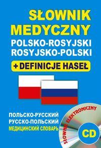 Słownik medyczny polsko-rosyjski rosyjsko-polski + definicje haseł + CD, Nowa