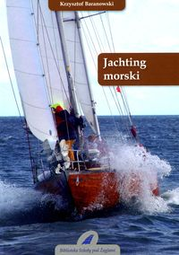 Baranowski Krzysztof - Jachting morski