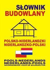 Gwenny Somberg - Słownik budowlany polsko-niderlandzki niderlandzko-polski