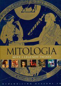 Środa Sylwia (tł.) - Mitologia Mity i legendy świata