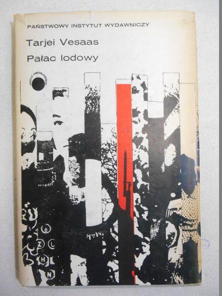 Vesaas Tarjei - Pałac lodowy