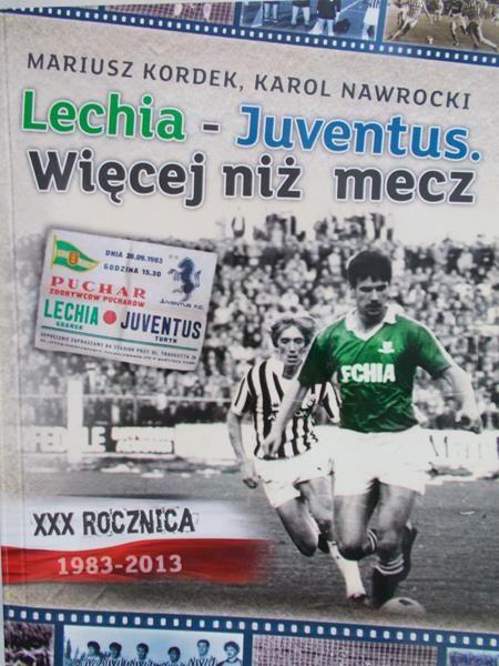 Kordek Mariusz Lechia – Juventusw więej niż mecz