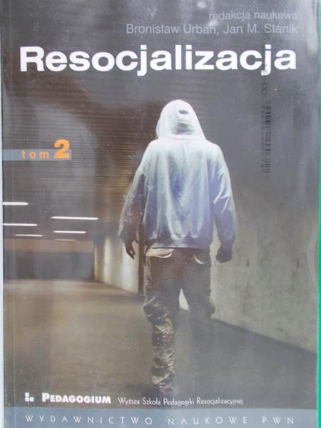Urban Bronisław (red.) - Resocjalizacja, t. I