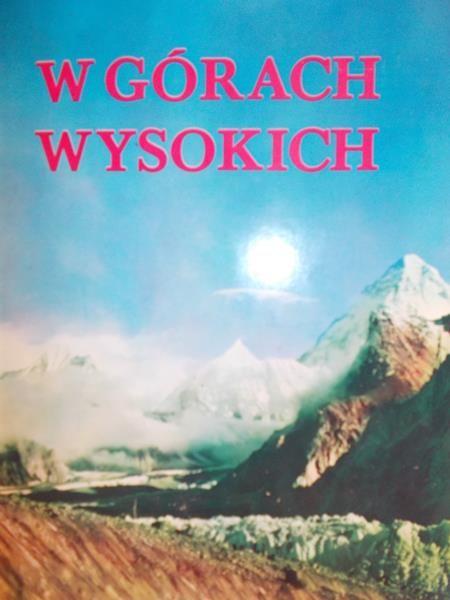 Tobiczyk-Saysse Kazimierz - W górach wysokich