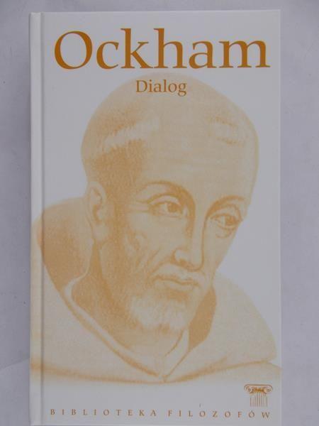 Ockham - Dialog, BF, Nowa