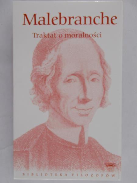 Malebranche - Traktat o moralności, Nowa