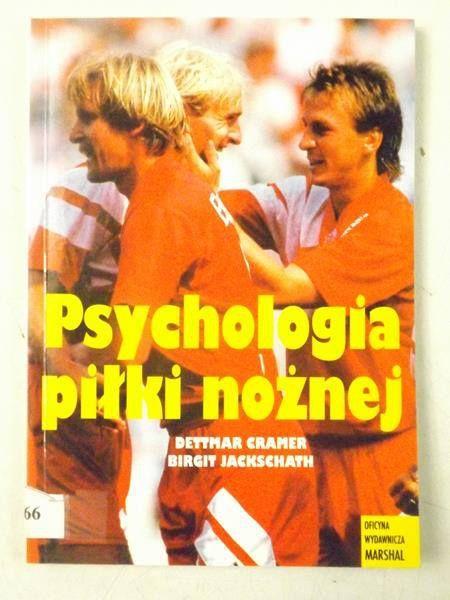Cramer Dettmar - Psychologia piłki nożnej