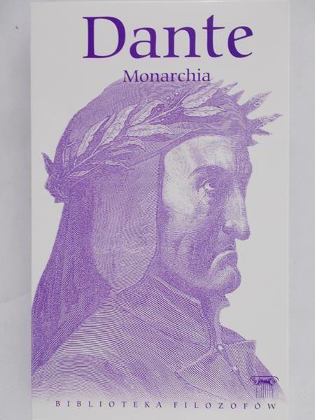 Dante Alighieri - Monarchia, Nowa