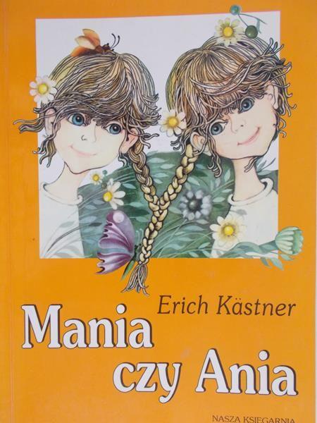 Kastner Erich - Mania czy Ania