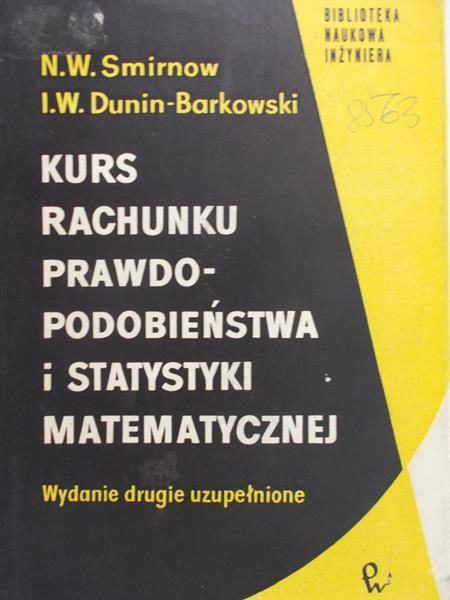 Smirnow N. W. - Kurs rachunku prawdopodobieństwa i statystyki matematycznej