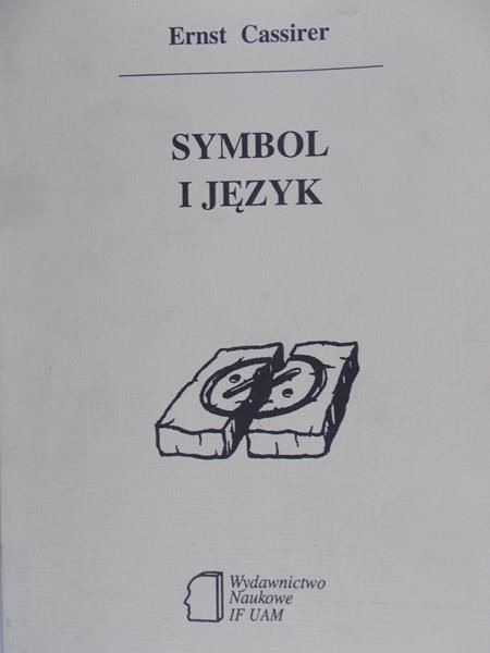 Cassirer Ernst - Symbol i język
