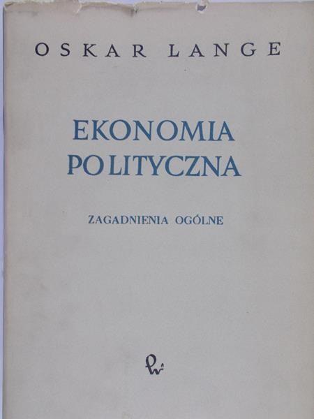 Lange Oskar - Ekonomia polityczna