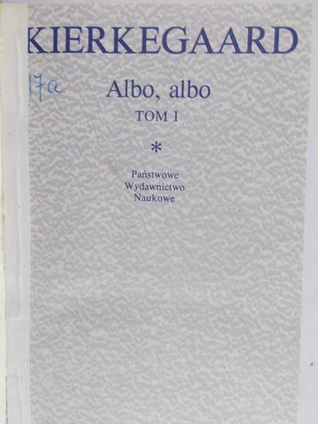 Kierkegaard Soren - Albo-albo, tom I