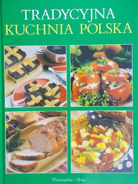 Tradycyjna Kuchnia Polska Praca Zbiorowa 1000 Zł