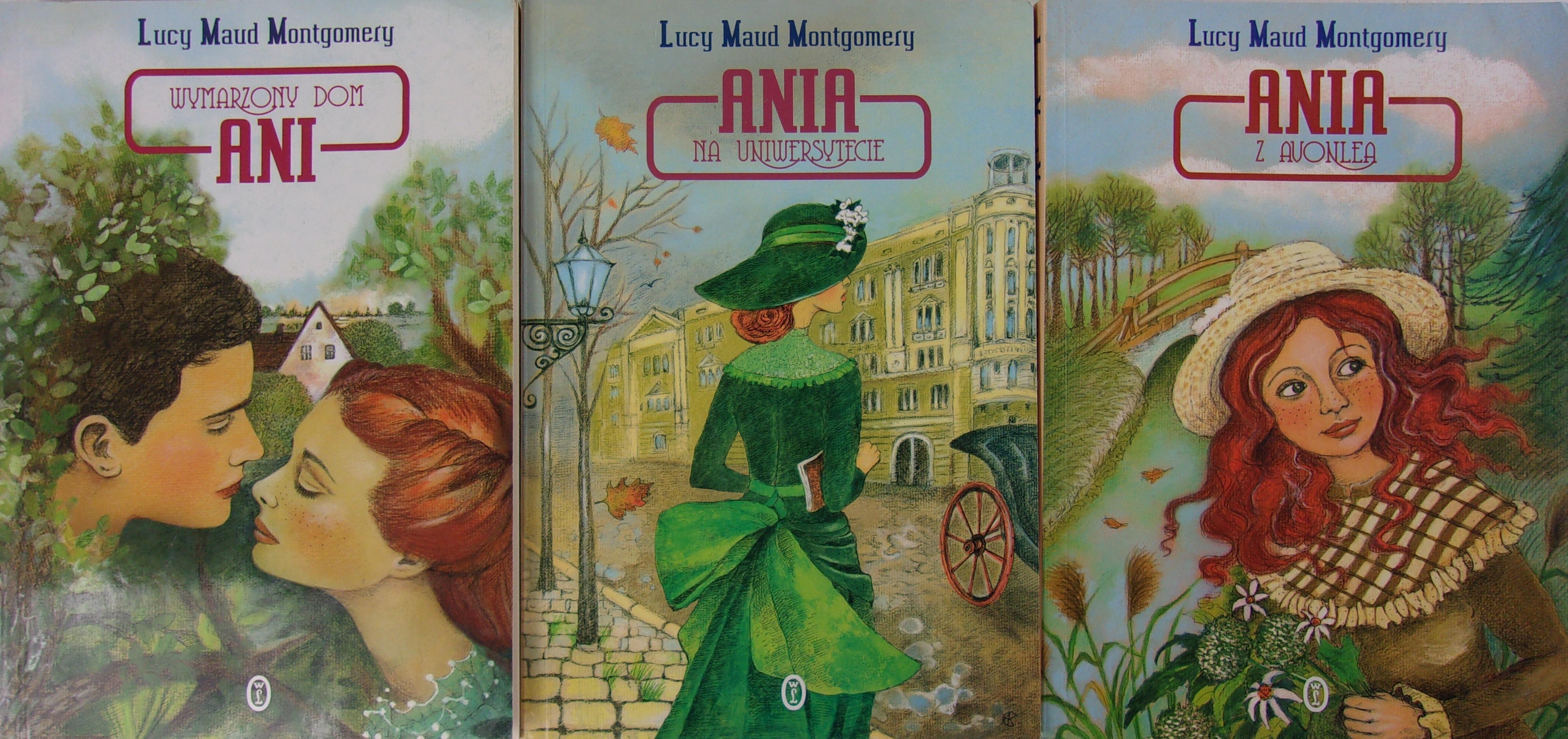 a6ca7f801f439 Ania na uniwersytecie/ Ania z Avonlea/Wymarzony Dom Ani - Lucy Maud ...