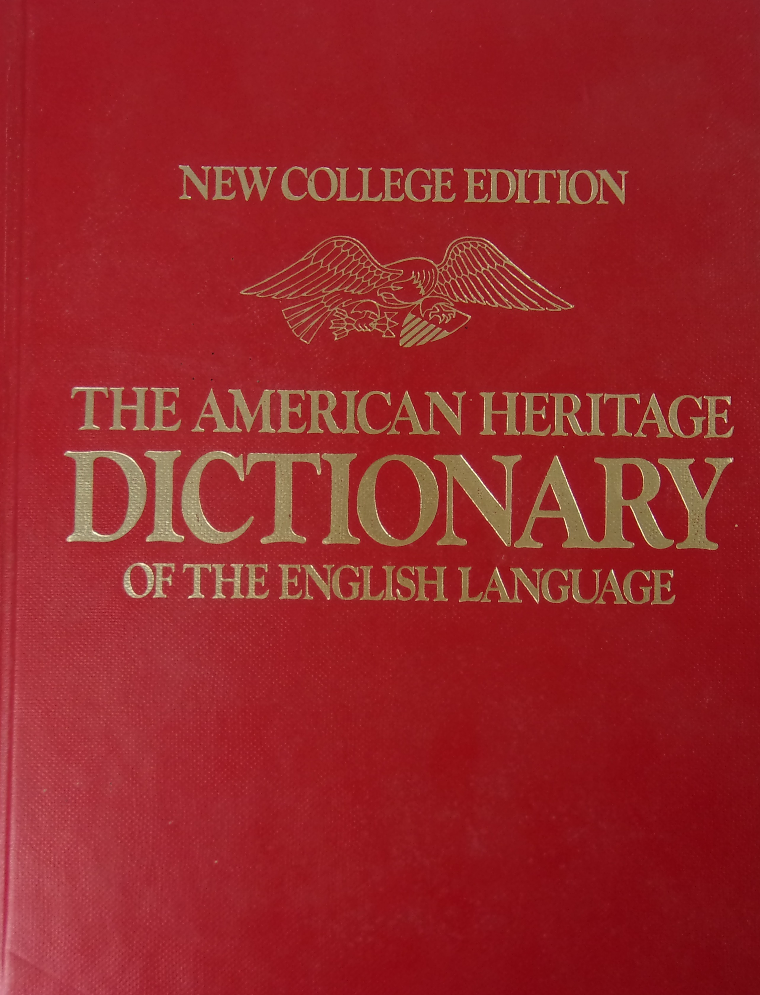 the american heritage dictionary of the The american heritage dictionary of the english language (ahd) is an american dictionary of english published by boston publisher houghton mifflin, the first edition.