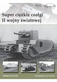 Super ciężkie czołgi II wojny światowej
