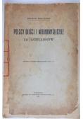 Polscy deiści i wolnomyśliciele za Jagiellonów, 1911 r.