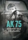 AK75 Brawurowe akcje Armii Krajowej