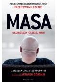 """Masa o kobietach polskiej mafii. Jarosław """"Masa"""".."""