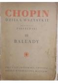 Chopin-Dzieła wszystkie III Ballady,1949 r.