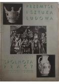 Przemysł i sztuka ludowa .Spólnota pracy, 1936r.