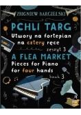 Pchli Targ.Utwory na fortepian, na cztery ręce z.3