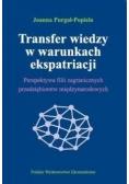 Transfer wiedzy w warunkach ekspatriacji