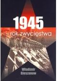 1945 - rok zwycięstwa BR