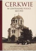 Cerkwie w centralnej Polsce 1815-1915