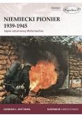 Niemiecki Pionier 1939-1945. Saper szturmowy...