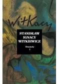 Stanisław Ignacy Witkiewicz. Dramaty T.1
