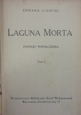 Laguna Morta, Tom 1, 1926 r.