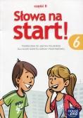 Słowa na start 6 Podręcznik Część 2 Kształcenie językowe