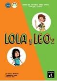 Lola y Leo 2 Libro del alumno A1.2