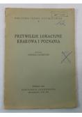 Przywileje lokalizacyjne Krakowa i Poznania, 1947 r.
