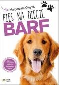 Pies na diecie BARF. Zdrowe i naturalne jedzenie