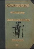 Koden Marji. Cudowny obraz Matki Boskiej Kodeńskiej, 1927 r.