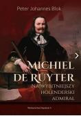 Michiel de Ruyter. Najwybitniejszy holenderski...